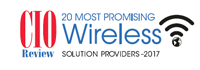 20 Most Promising Wireless Solution Providers 2017
